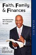 Faith Family & Finances - Volume One