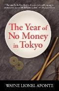 Year of No Money in Tokyo