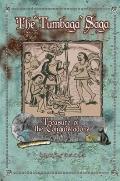 Tumbaga Saga : Treasure of the Conquistadors