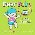 Dear Baby, Let's Dance!