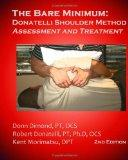 The Bare Minimum: Donatelli Shoulder Method Assessment and Treatment  2nd Edition