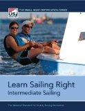 Learn Sailing Right! Intermediate Sailing (Small Boat Certification)