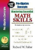 Mastering Essential Math Skills Pre-Algebra Concepts: Redesigned Library Version