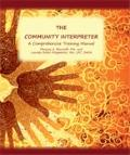 community Interpreter : Professional Training for Bilingual Staff and Community Interpreters