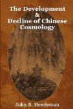 The Development and Decline of Chinese Cosmology