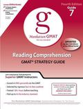 Reading Comprehension GMAT Preparation Guide, 4th Edition, Vol. 7