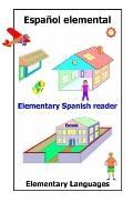Elementary Spanish Reader (Spanish Edition)