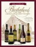 Story of Brotherhood, America's Oldest Winery