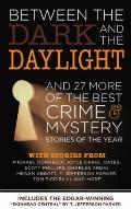 Between the Dark and the Daylight: And 27 More of the Best Crime and Mystery Stories of the ...