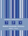 Medical Interpreter Glossary, English-French