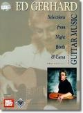 Music of Ed Gerhard : Selections from Night Birds and Luna