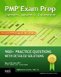 PMP Exam Prep Questions, Answers, & Explanations: 800+ PMP Practice Questions with Detailed ...