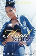 Hood Richest: (Triple Crown Publications Presents)