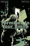 Split Lip Vol. 3 : Termites in your Smile and Other Stories