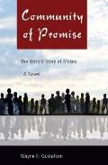 Community of Promise : The Untold Story of Moses