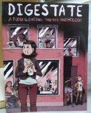 Digestate : A Food and Eating Themed Anthology