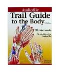 Trail Guide to the Body Audio Guide