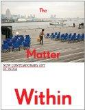 Matter Within : New Contemporary Art of India