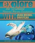 Explore the Southeast National Marine Sanctuaries with Jean-Michel Cousteau (Explore the Nat...