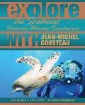 Explore the Southeast National Marine Sanctuaries with Jean-Michel Cousteau (Explore the Nat...