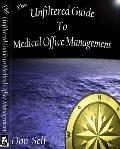 Unfiltered Guide to Medical Office Management