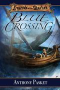 Legends of the Marked : Blue Crossing