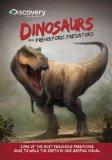 Discovery Channel's Dinosaurs & Prehistoric Predators (Discovery Channel Books)