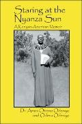 Staring at the Nyanza Sun : A Kenyan-American Memoir