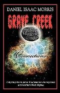 Grave Creek Connections : A Mystery Novel Set in Southwestern Pennsylvania and Northern West...