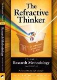 The Refractive Thinker: Volume II: Research Methodology Second Edition