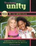 Teaching Unity : We Can All Get Along