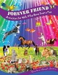 Forever Friend : Activities for Kids Who Have Lost a Pet