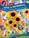 Love and Memories : Activities for Kids Who Have Lost a Loved One