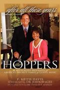 After All These Years : The Authorized Biography of the Hoppers