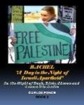 Rachel : In the Night of Bush, Blair, Sharon and Osama Bin Laden: A DAY in the NIGHT of ISRA...