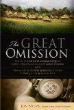 The Great Omission - Why we have failed in accomplishing our Master's departing command of g...
