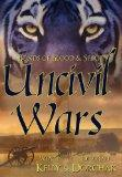Bonds of Blood and Spirit : Uncivil Wars