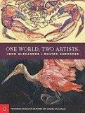 One World, Two Artists: John Alexander and Walter Anderson