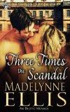 Three Times the Scandal