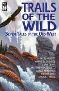 Trails of the Wild: SevenTales of the Old West