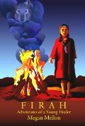 Firah : Adventures of a young Healer