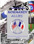 Normandy Allies Historical Summary of the Battle of Normandy