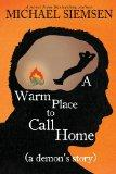 A Warm Place to Call Home (a Demon's Story)