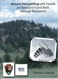 Nature Storytelling with Fossils : At Florissant Fossil Beds National Monument Park