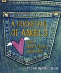 Pocketful of Angels : For a Heart Filled with Love