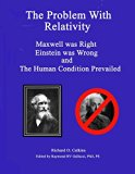 The Problem With Relativity