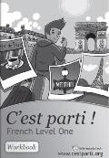 C'est parti - French Level One : Workbook