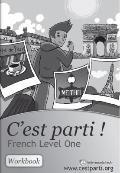 C'est parti - French Level One : Workbook