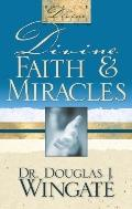 Divine Faith and Miracles