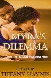 Myra's Dilemma : Part 1